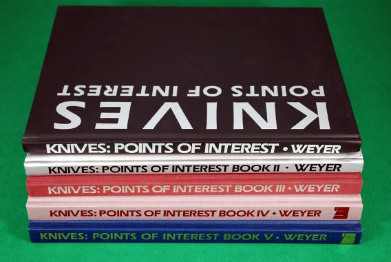 Jim Weyer, Knives: Points of Interest, Volumes I thru V