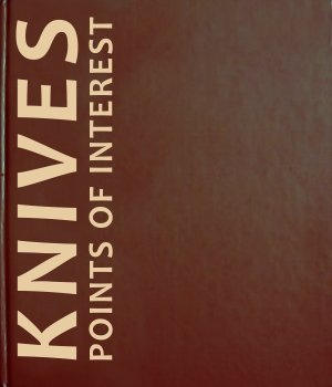 Jim Weyer, Knives: Points of Interest, Volume I